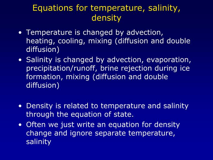 Equations for temperature, salinity, density