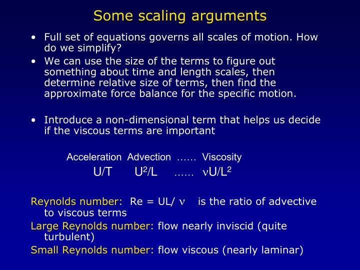 Some scaling arguments