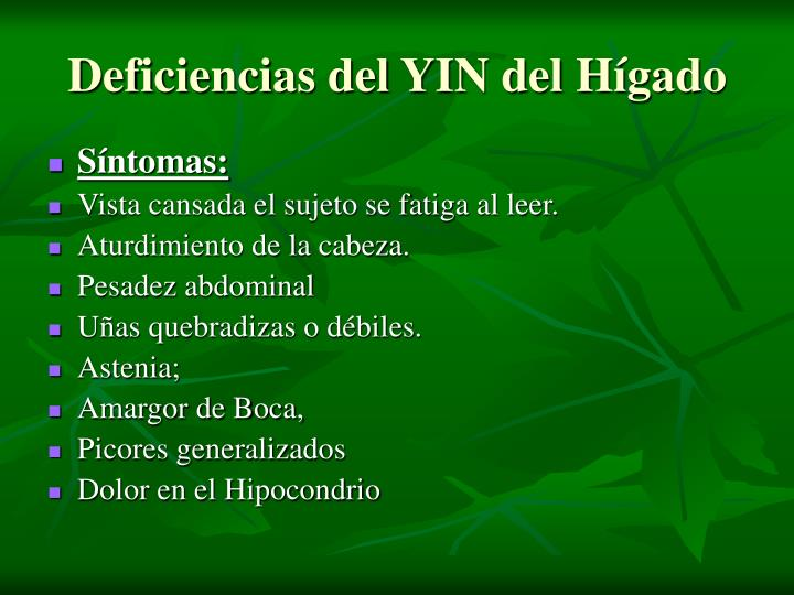Deficiencias del YIN del Hígado