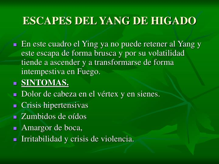 ESCAPES DEL YANG DE HIGADO