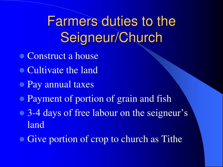 Farmers duties to the Seigneur/Church
