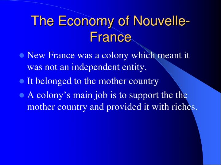 The Economy of Nouvelle-France