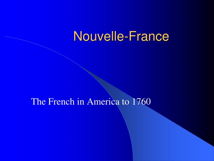 the french in america to 1760