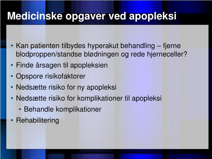 Medicinske opgaver ved apopleksi
