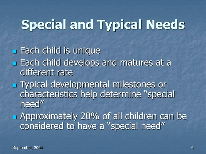 Special and Typical Needs