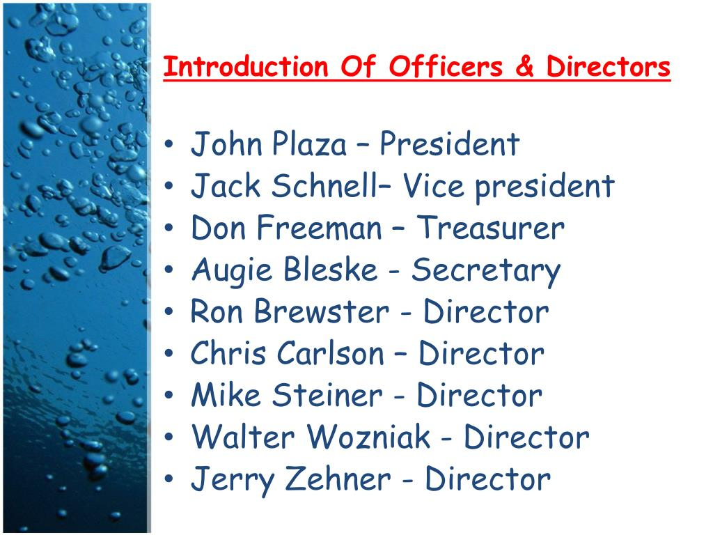 Introduction Of Officers & Directors