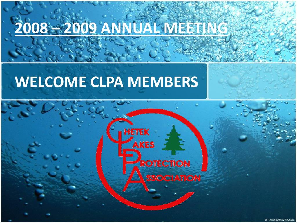 2008 – 2009 ANNUAL MEETING