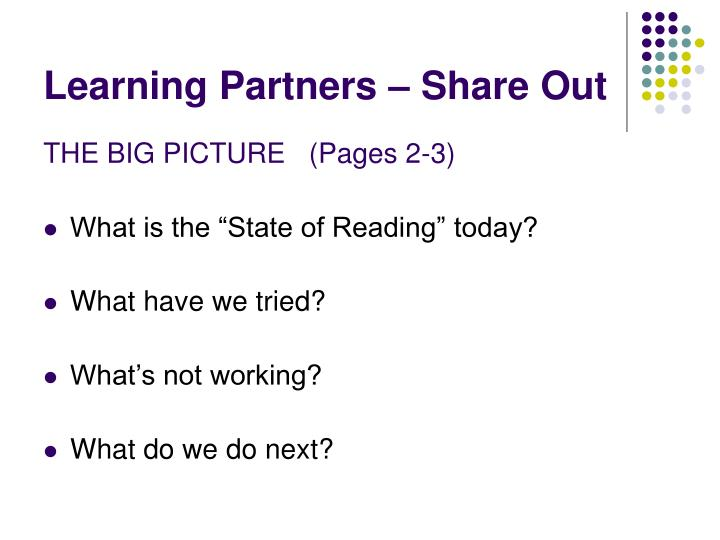 Learning Partners – Share Out