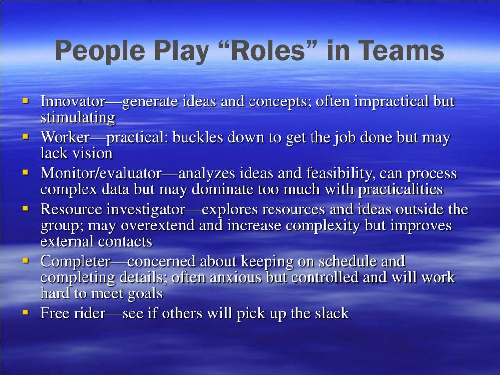 """People Play """"Roles"""" in Teams"""
