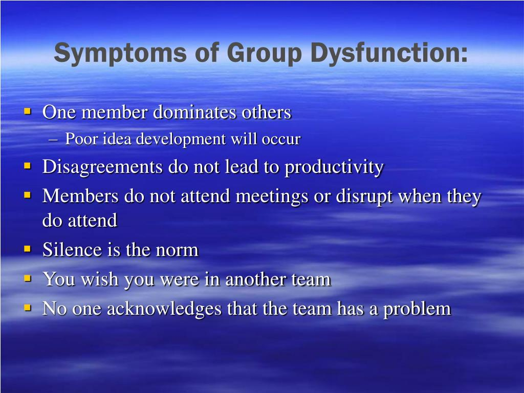 Symptoms of Group Dysfunction: