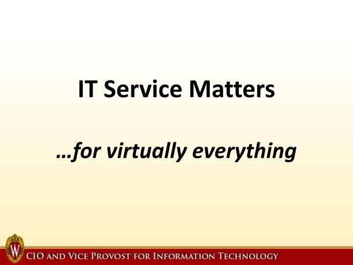 IT Service Matters
