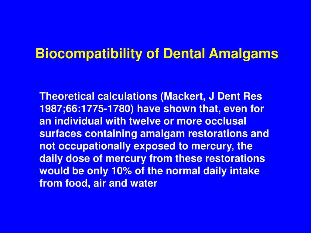 Biocompatibility of Dental Amalgams