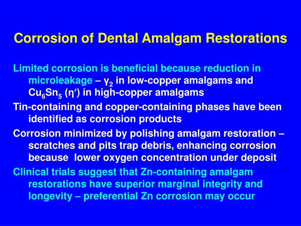 Corrosion of Dental Amalgam Restorations