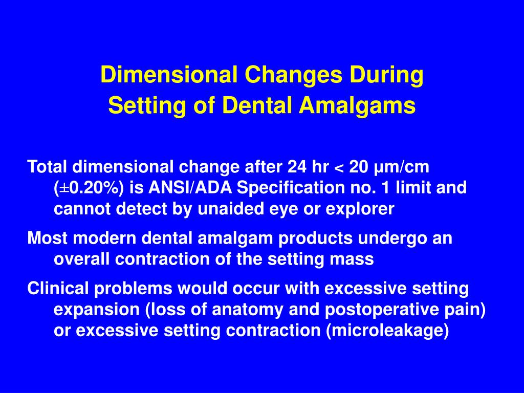 Dimensional Changes During Setting of Dental Amalgams