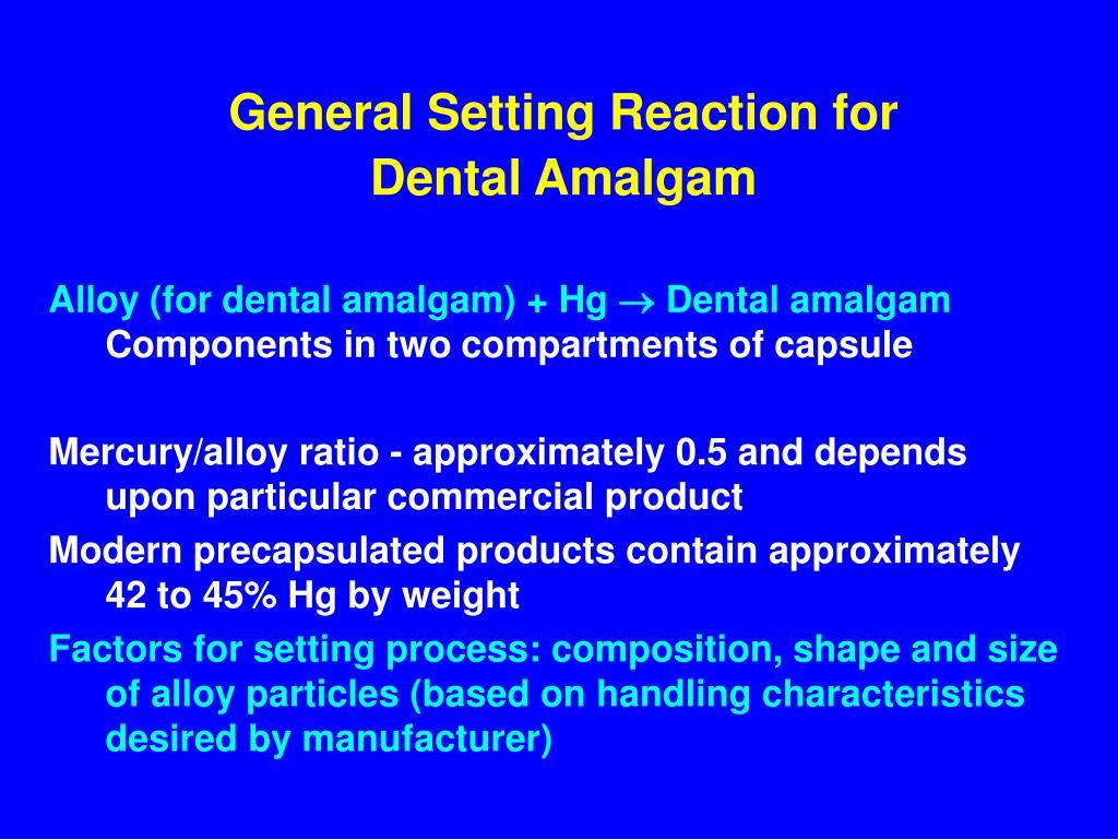 General Setting Reaction for Dental Amalgam