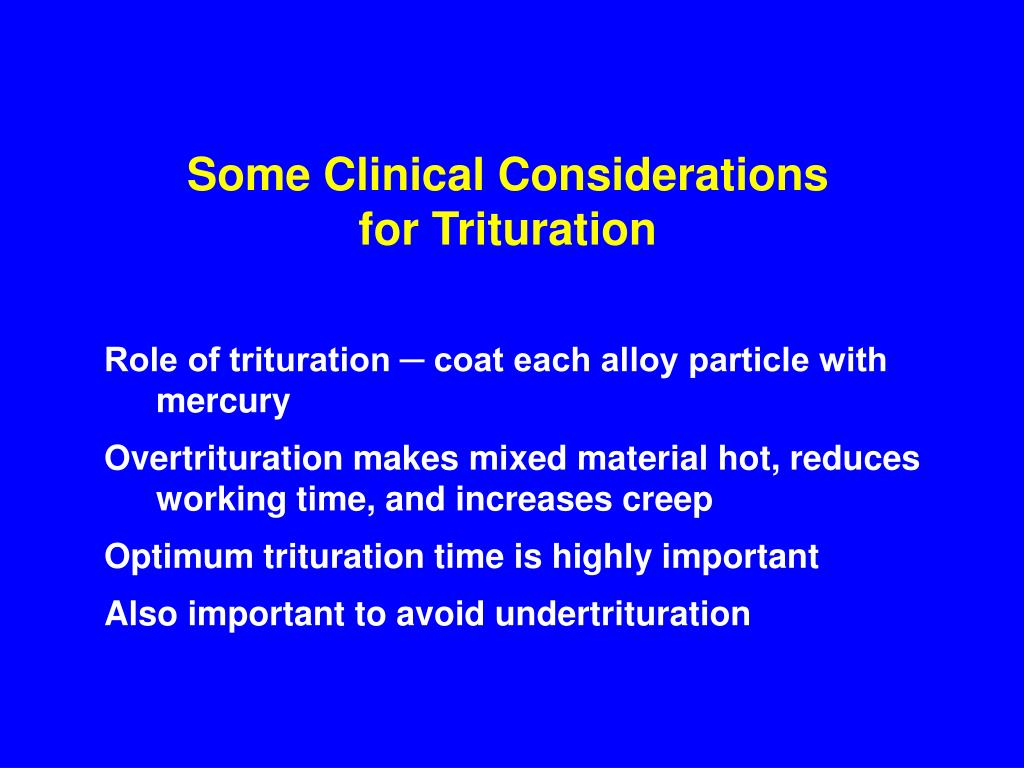 Some Clinical Considerations
