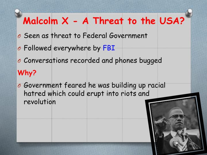 Malcolm X - A Threat to the USA?