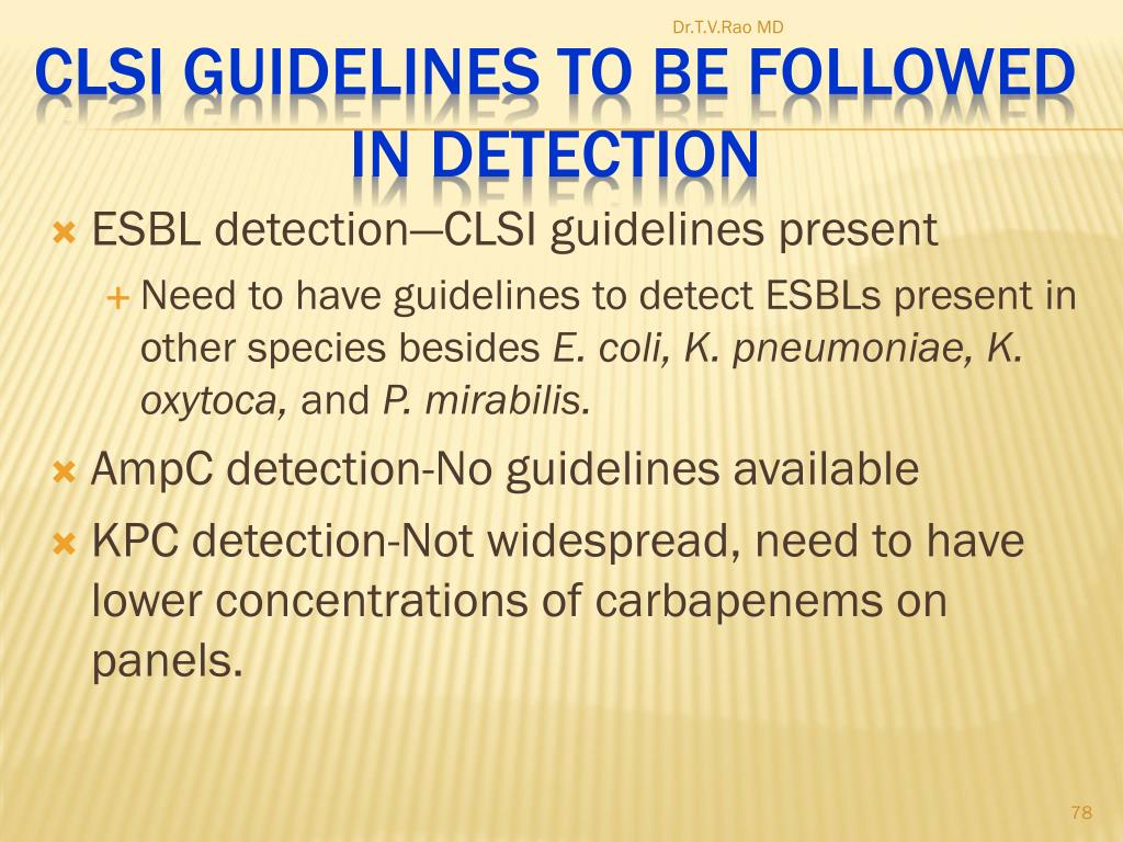ESBL detection—CLSI guidelines present