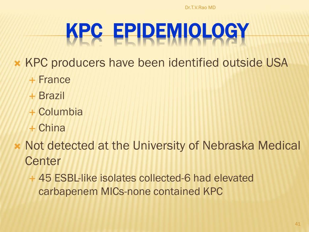 KPC producers have been identified outside USA