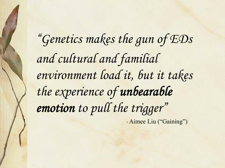 """Genetics makes the gun of EDs"
