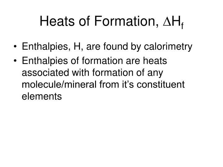 Heats of Formation,