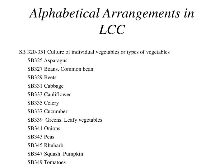 Alphabetical Arrangements in LCC