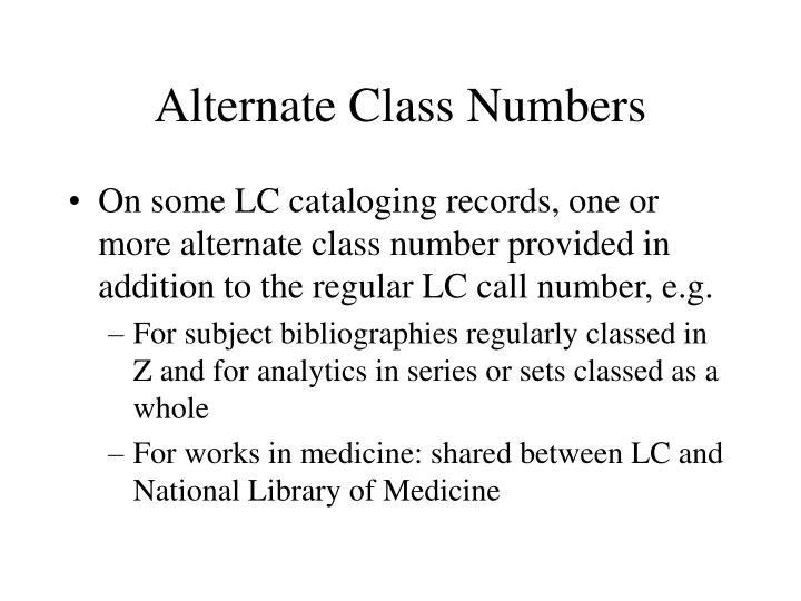 Alternate Class Numbers