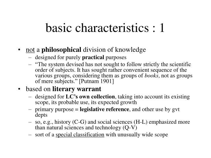 basic characteristics : 1
