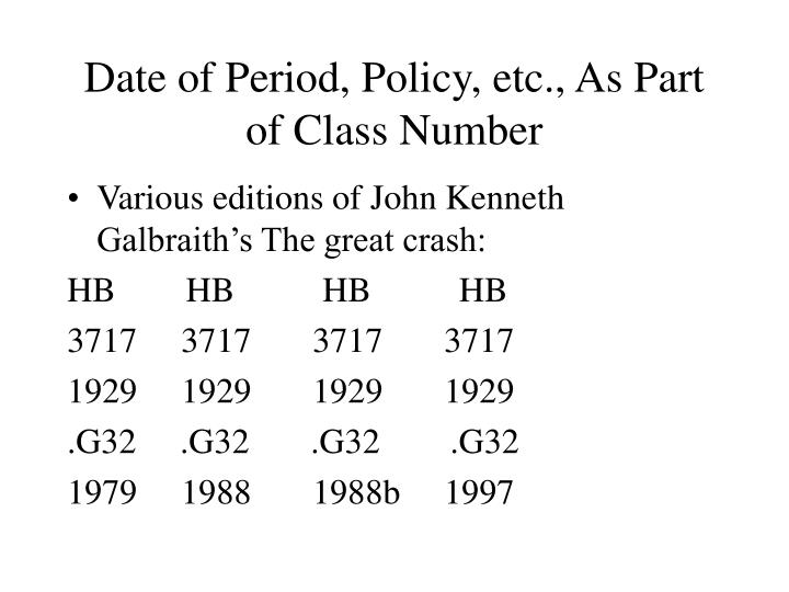 Date of Period, Policy, etc., As Part of Class Number