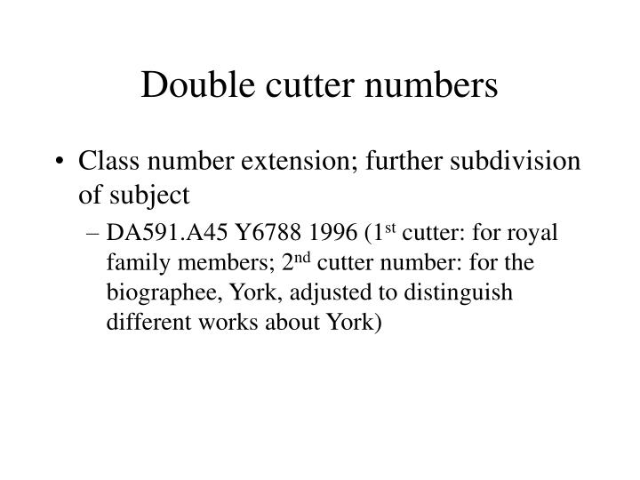 Double cutter numbers