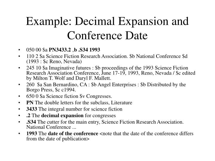 Example: Decimal Expansion and Conference Date