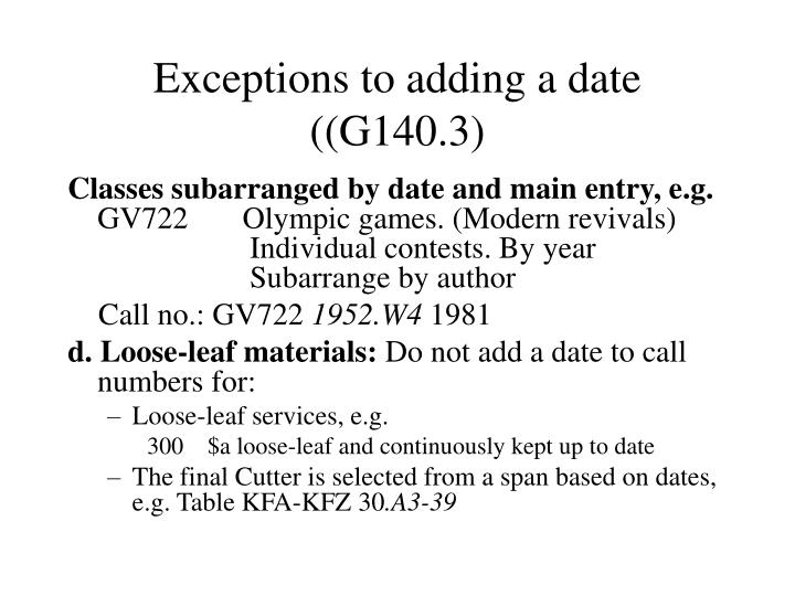 Exceptions to adding a date (
