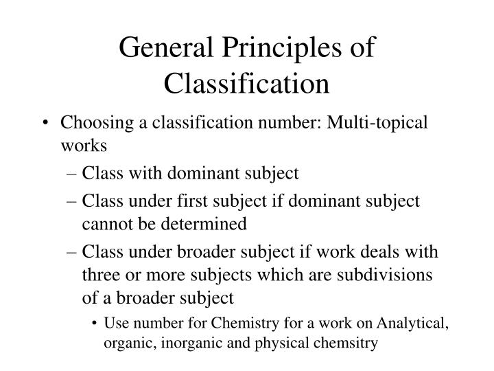 General Principles of Classification