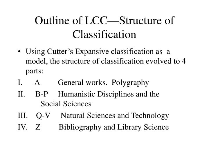 Outline of LCC—Structure of Classification