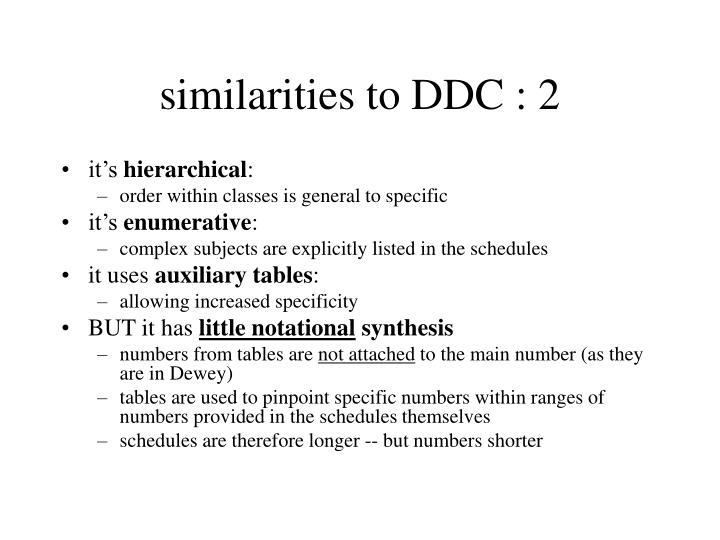 similarities to DDC : 2