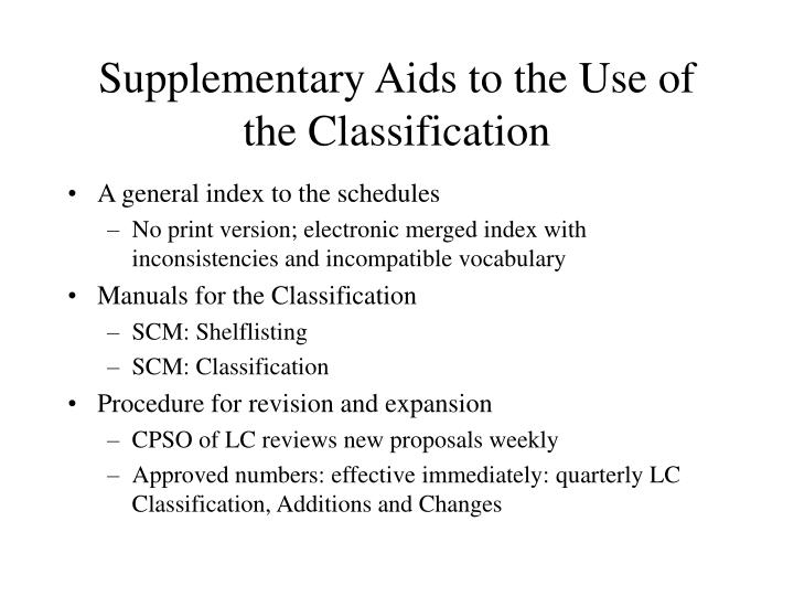 Supplementary Aids to the Use of the Classification