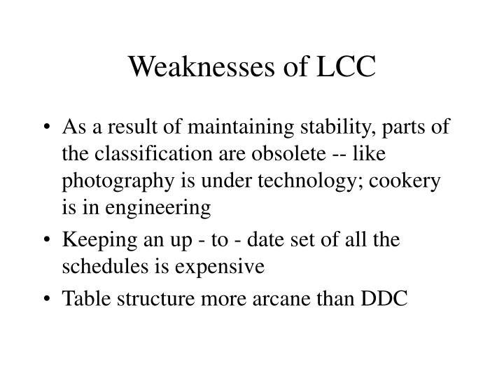 Weaknesses of LCC