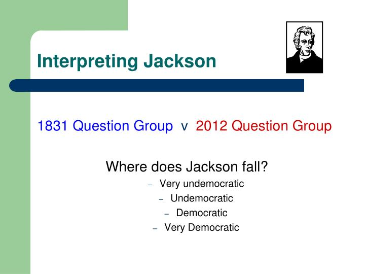 Interpreting Jackson