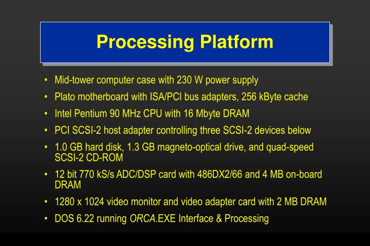 Processing Platform