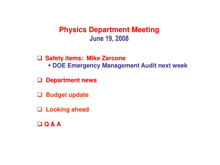 Physics Department Meeting