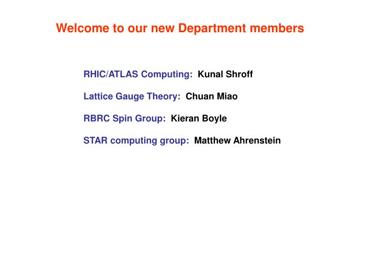 Welcome to our new Department members
