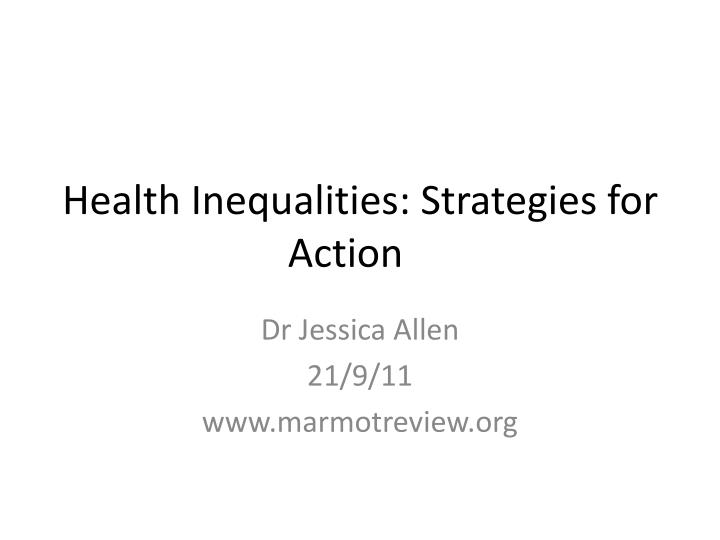 Health inequalities strategies for action