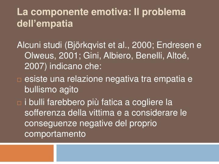 La componente emotiva: Il problema