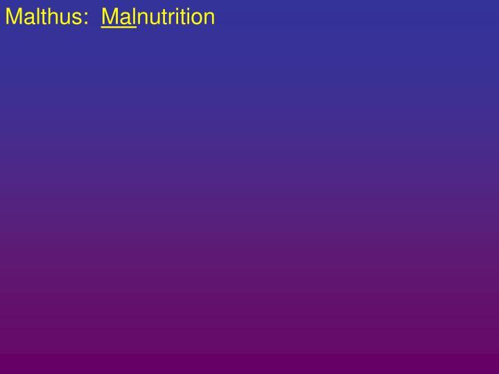 Malthus: