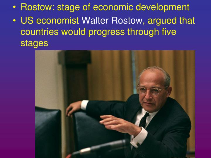 Rostow: stage of economic development