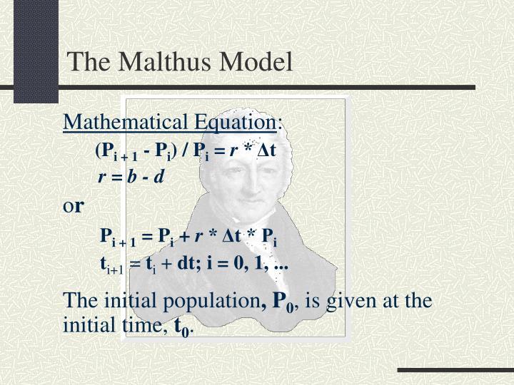 The Malthus Model