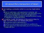 ali about life s transaction of islam