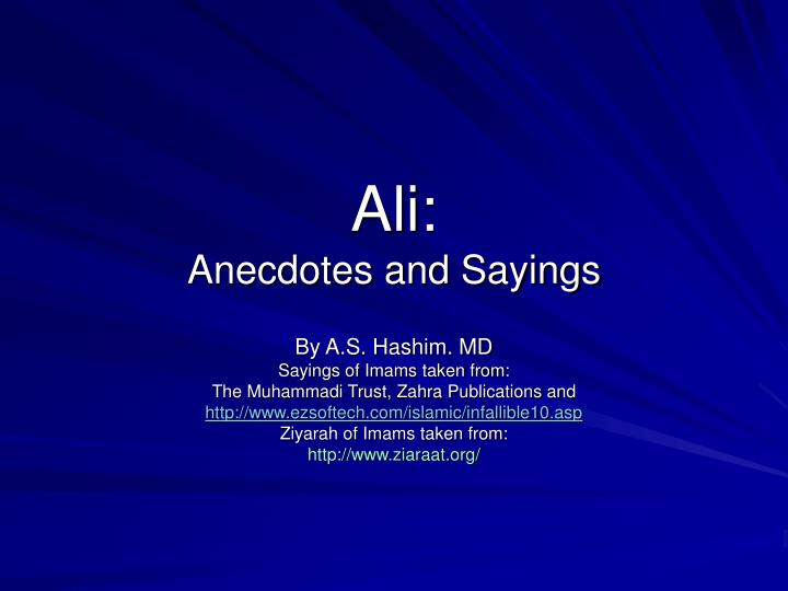 Ali anecdotes and sayings