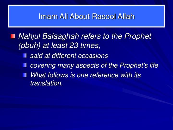 Imam Ali About Rasool Allah
