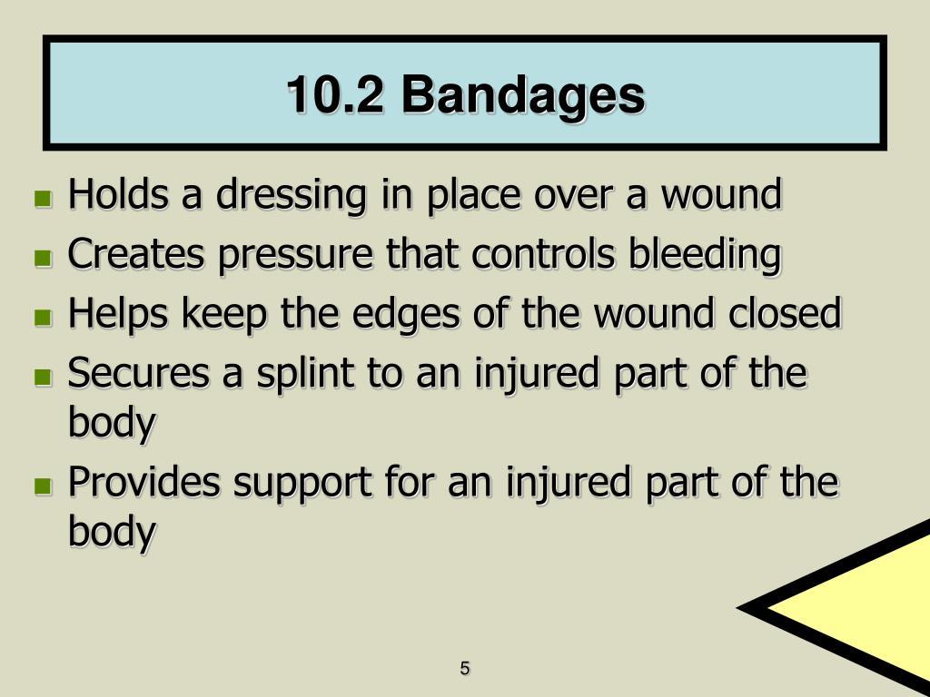10.2 Bandages